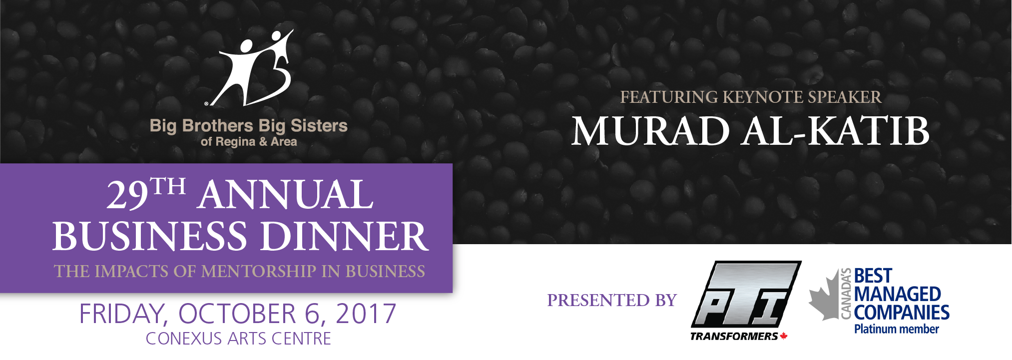 Big Brothers Big Sisters of Regina & Area 29th Annual Business Dinner – Presented by PTI